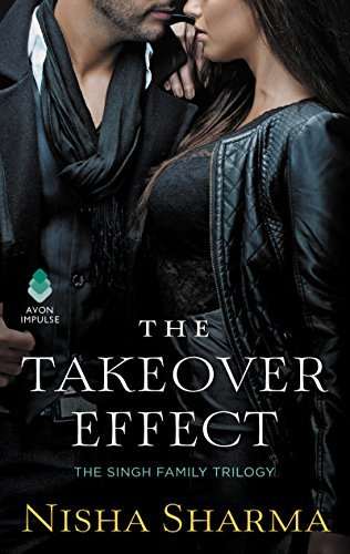 The Takeover Effect: The Singh Family Trilogy