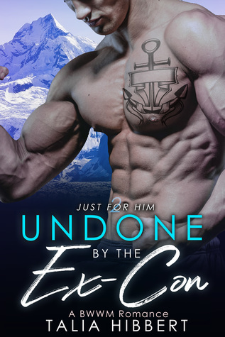 Undone by the Ex-Con by Talia Hibbert