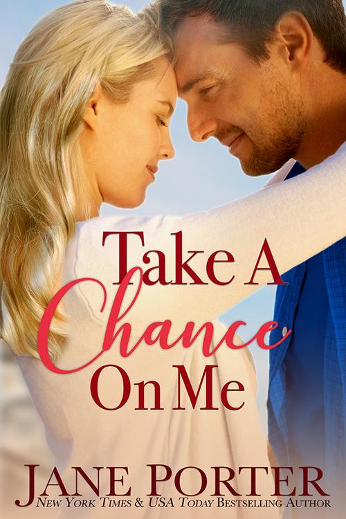 Take A Chance On Me by Jane Porter