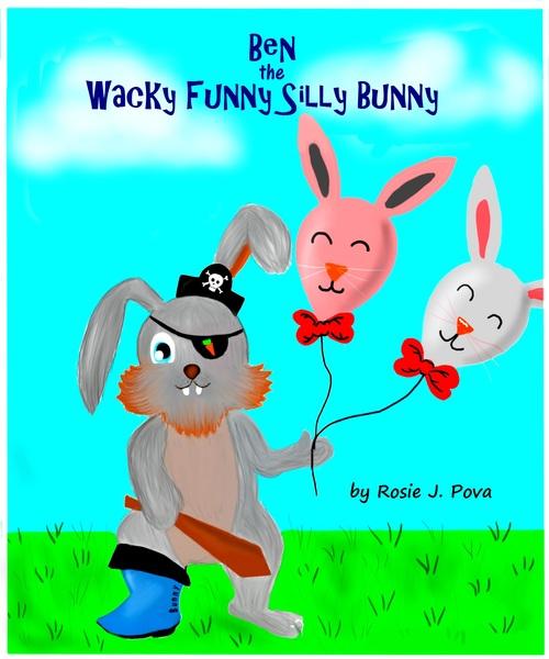 Ben: The Wacky Funny Silly Bunny