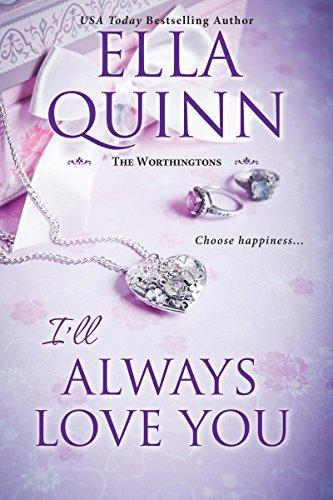 I'll Always Love You by Ella Quinn