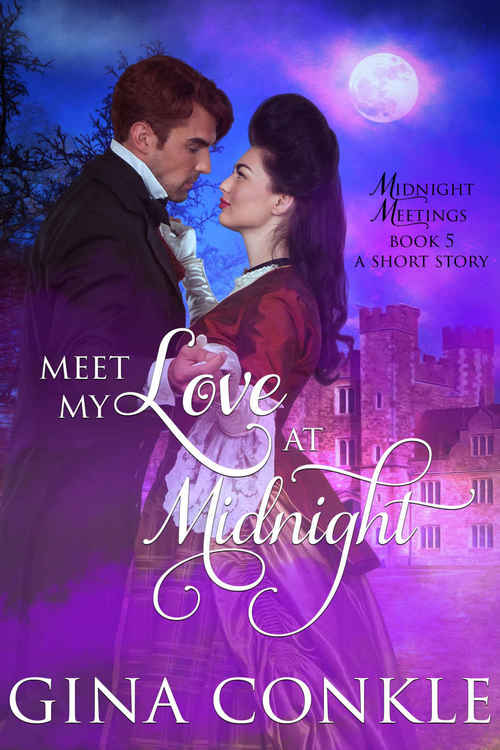 Meet My Love at Midnight by Gina Conkle
