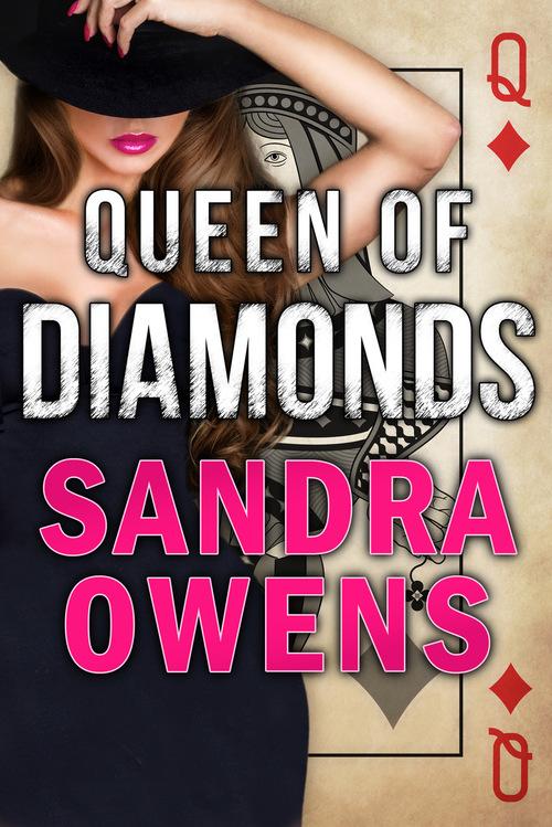 Queen of Diamonds by Sandra Owens