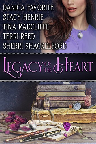 Legacy of the Heart by Terri Reed