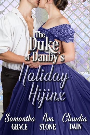 The Duke of Danby's Holiday Hijinx by Claudia Dain