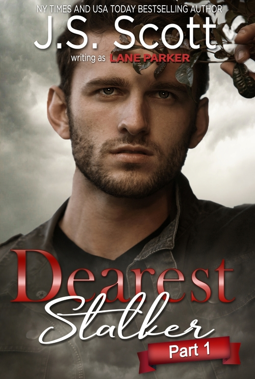 Dearest Stalker by J.S. Scott
