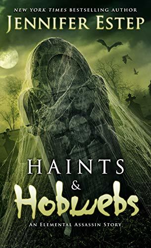 Haints and Hobwebs by Jennifer Estep