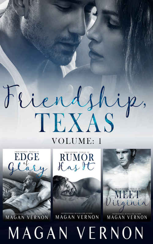 Friendship, Texas Series: Volume 1