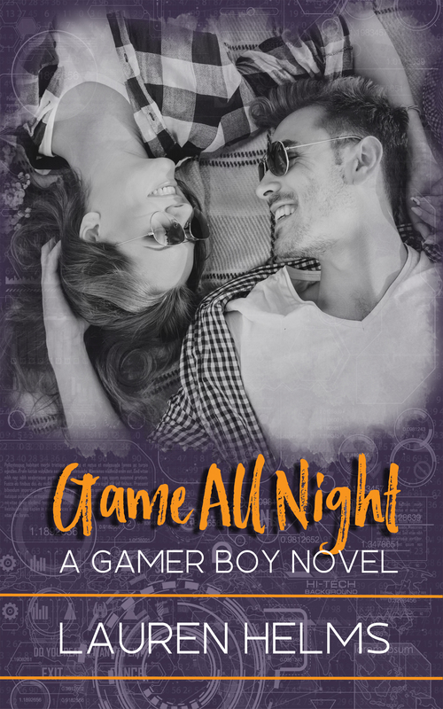 Game All Night by Lauren Helms