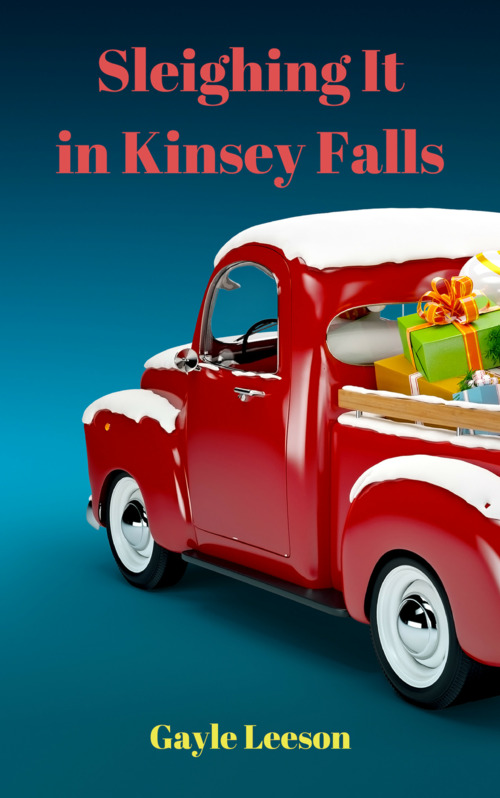 Sleighing It in Kinsey Falls by Gayle Leeson