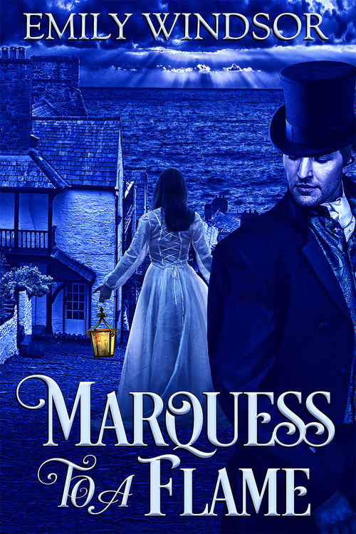 Marquess to a Flame by Emily Windsor