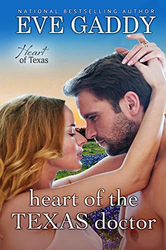 Heart of the Texas Doctor by Eve Gaddy