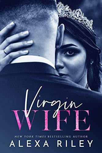 Virgin Wife by Alexa Riley