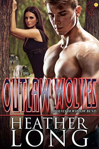 Outlaw Wolves by Heather Long