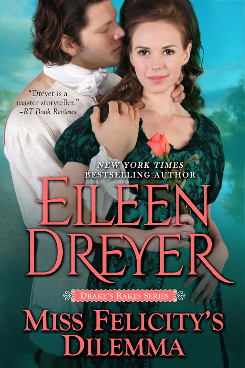 Miss Felicity's Dilemma by Eileen Dreyer