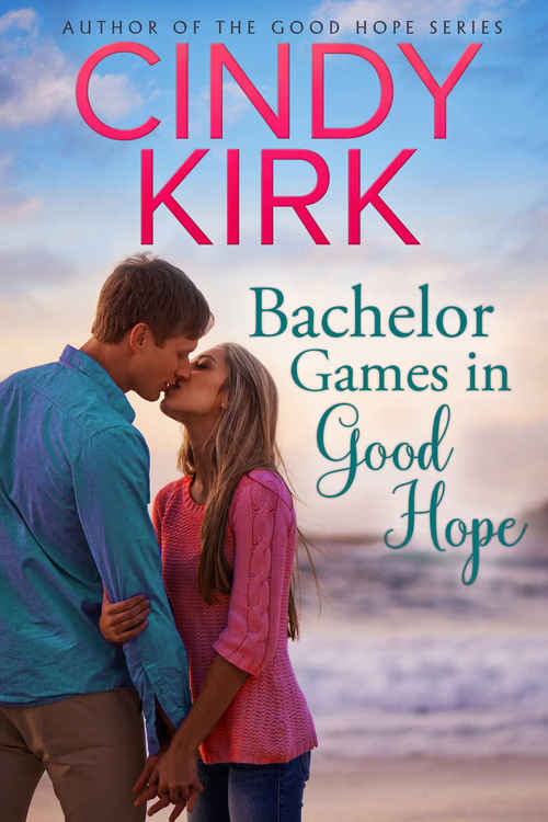 Bachelor Games in Good Hope by Cindy Kirk