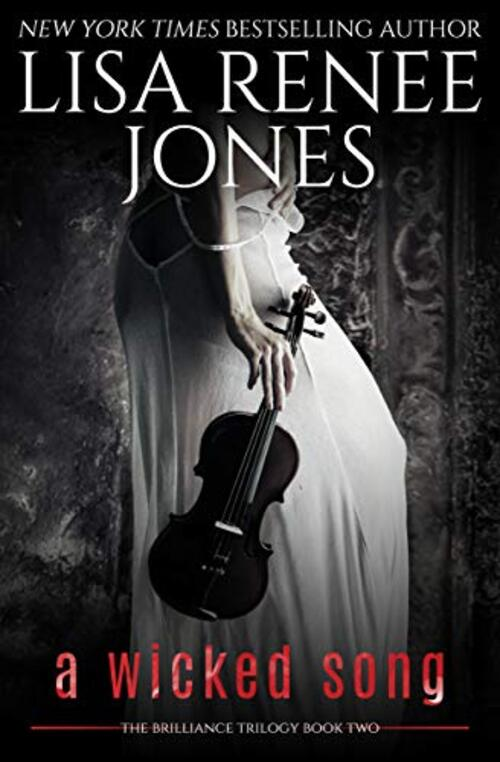 A Wicked Song by Lisa Renee Jones