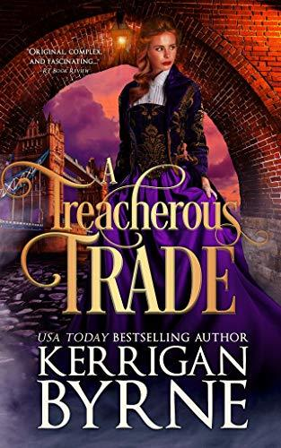 A Treacherous Trade by Kerrigan Byrne