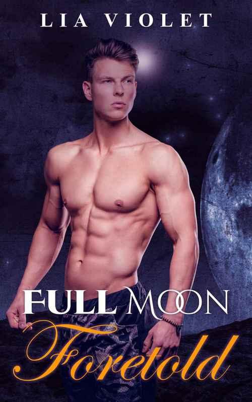 Full Moon Foretold