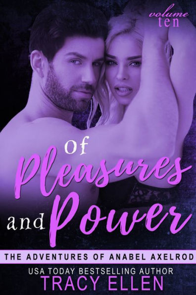Of Pleasures and Power by Tracy Ellen