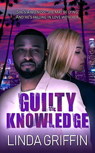 Guilty Knowledge by Linda Griffin