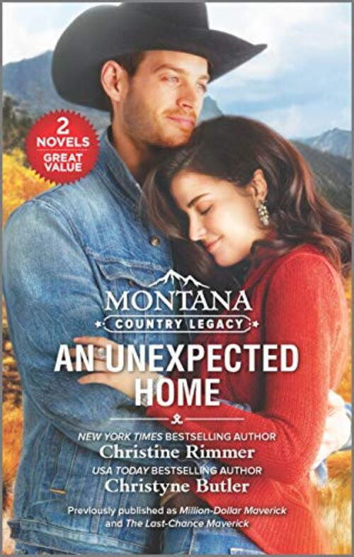 Montana Country Legacy: An Unexpected Home by Christine Rimmer