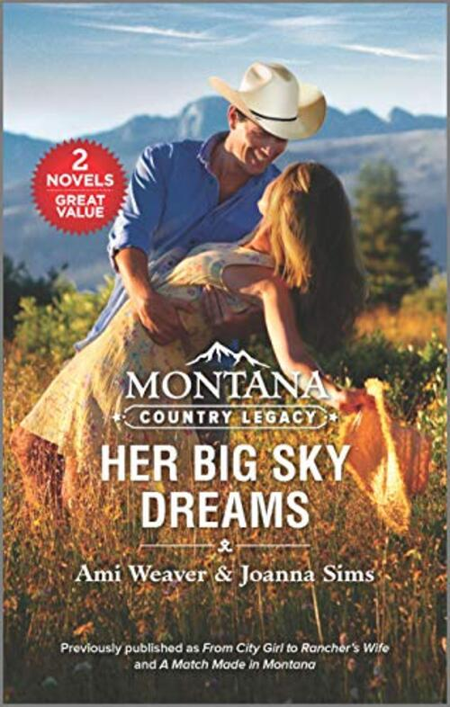 Montana Country Legacy: Her Big Sky Dreams by Joanna Sims