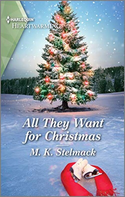 All They Want for Christmas by M.K. Stelmack