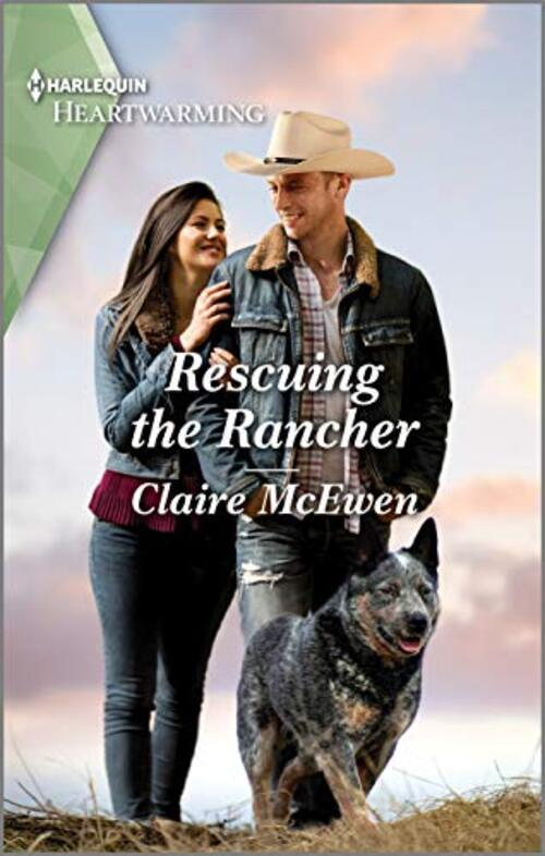 Rescuing the Rancher by Claire McEwen