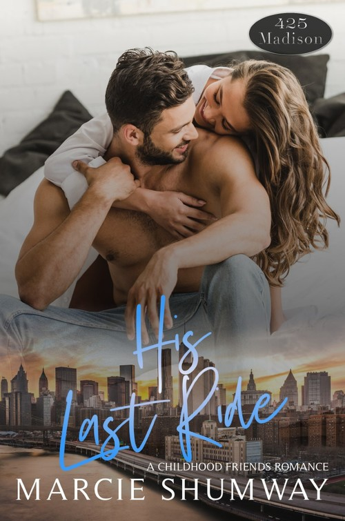 His Last Ride by Marcie Shumway