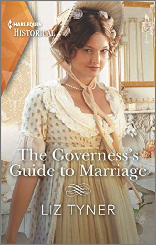 The Governess's Guide to Marriage by Liz Tyner