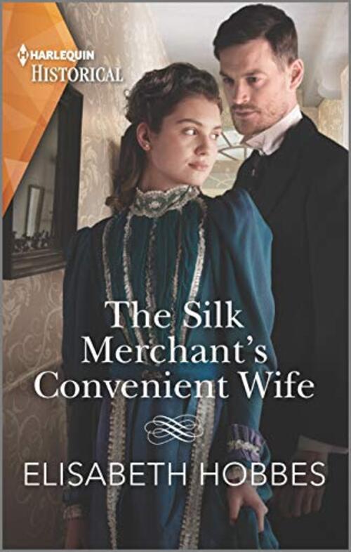 The Silk Merchant's Convenient Wife