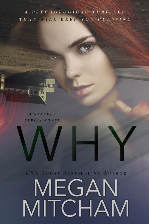 Why by Megan Mitcham