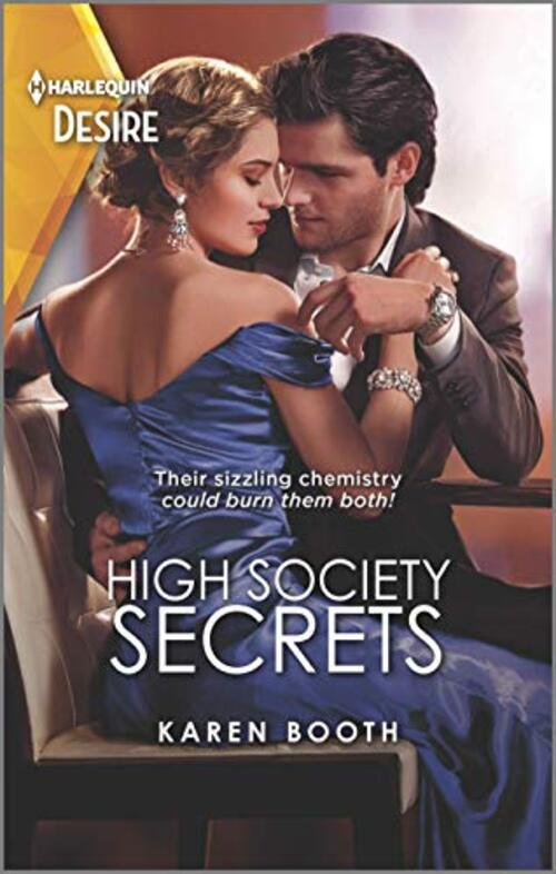 High Society Secrets by Karen Booth