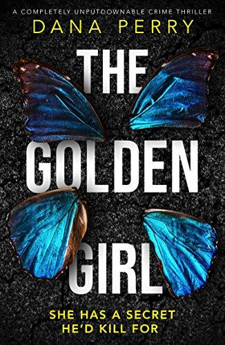 The Golden Girl by Dana Perry