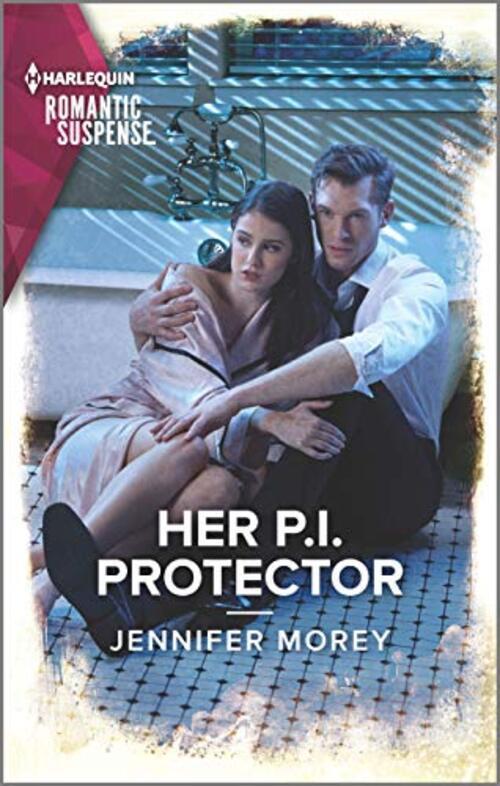 Her P.I. Protector by Jennifer Morey