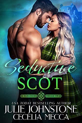 Seductive Scot by Julie Johnstone