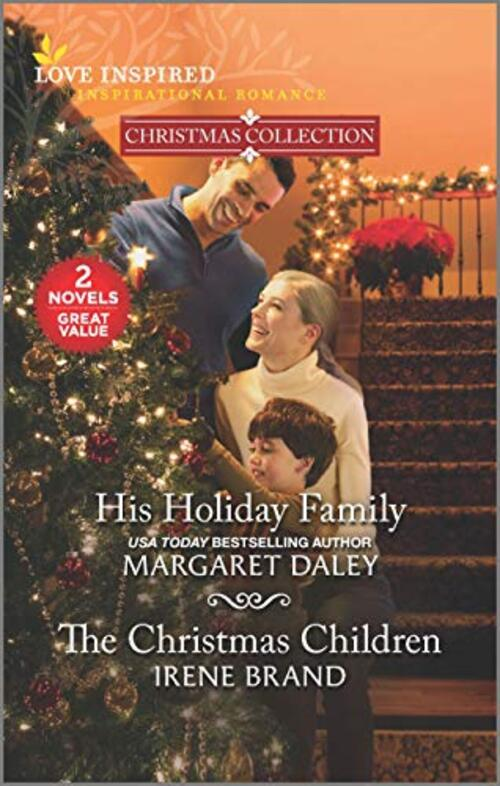 His Holiday Family & The Christmas Children by Irene Brand