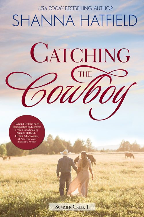 Catching the Cowboy by Shanna Hatfield