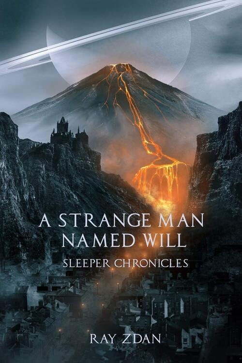 A Strange Man Named Will by Ray Zdan