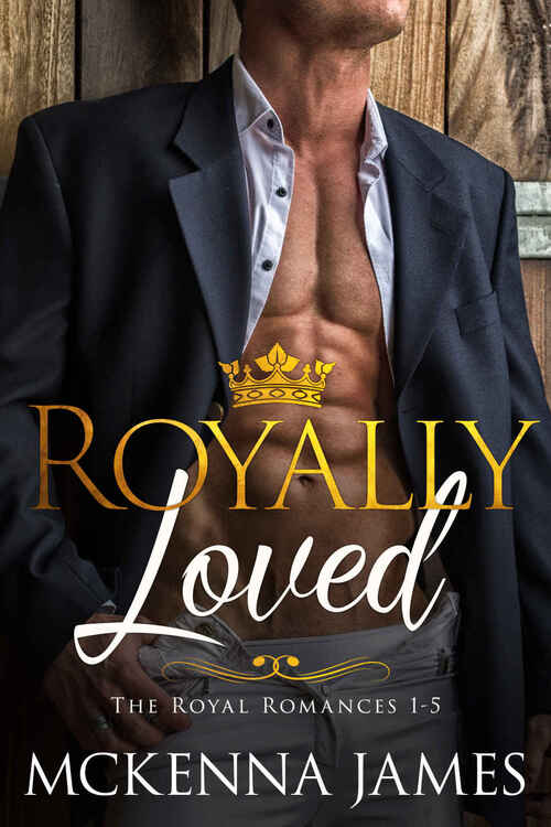Royally Loved by Mckenna James