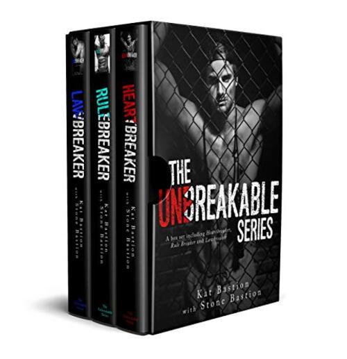 The Unbreakable Series: Books 1-3 Heartbreaker, Rule Breaker, Lawbreaker by Kat Bastion