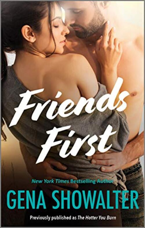 Friends First by Gena Showalter