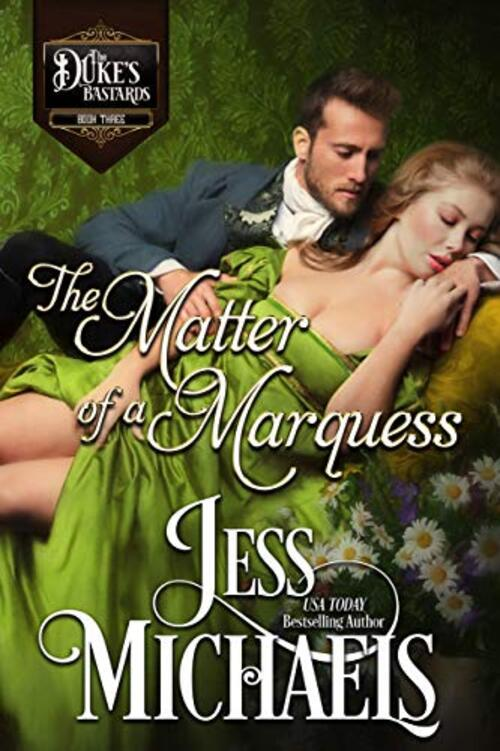 The Matter of a Marquess by Jess Michaels