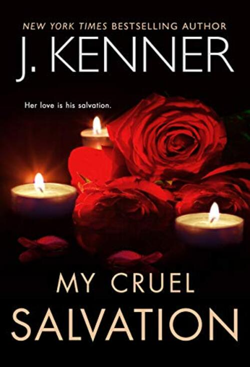 My Cruel Salvation by J. Kenner