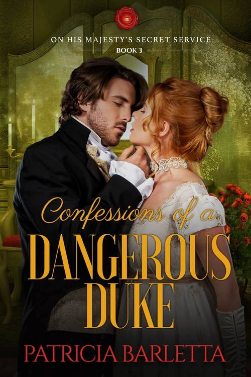 Confessions of a Dangerous Duke by Patricia Barletta
