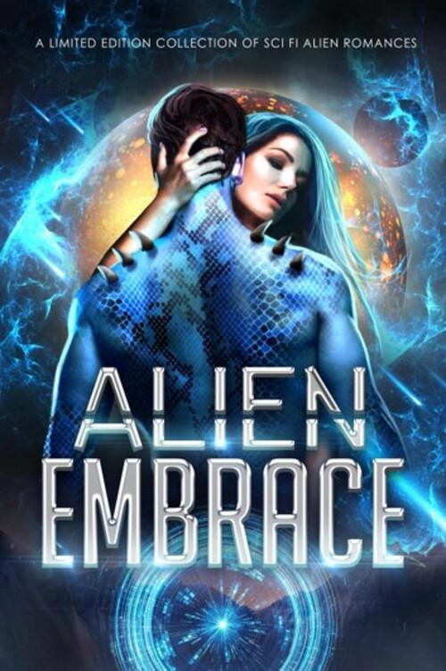 Alien Embrace Anthology