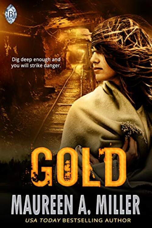 Gold by Maureen A. Miller