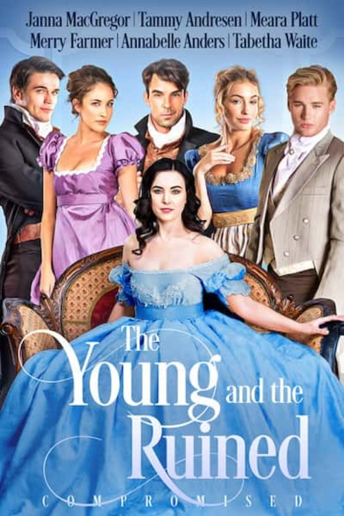 The Young and the Ruined: Compromised by Janna MacGregor
