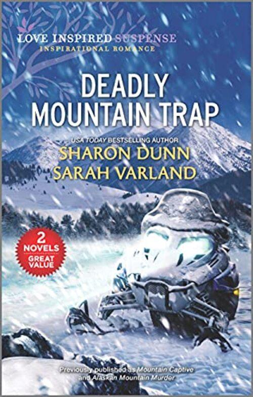 Deadly Mountain Trap by Sharon Dunn